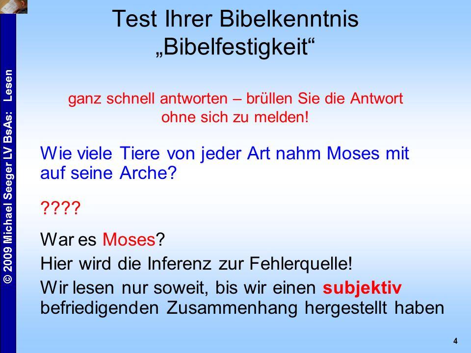 """© 2009 Michael Seeger LV BsAs: Lesen 4 Test Ihrer Bibelkenntnis """"Bibelfestigkeit ganz schnell antworten – brüllen Sie die Antwort ohne sich zu melden."""
