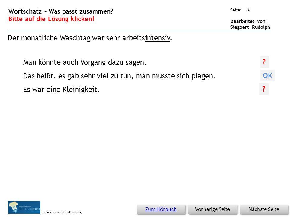 Übungsart: Seite: Bearbeitet von: Siegbert Rudolph Lesemotivationstraining 3 19 Waschtag – bitte klicken.