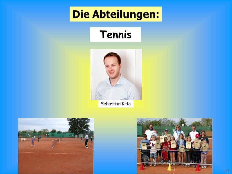 11 Die Abteilungen: Tennis Sebastian Kitta