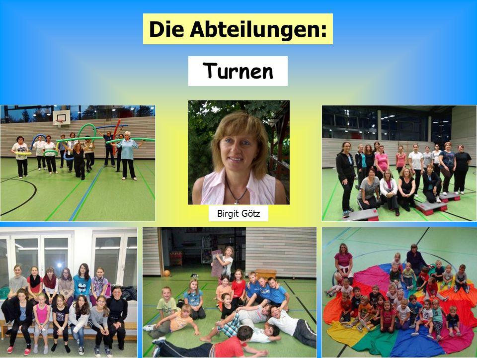 13 Die Abteilungen: Turnen Birgit Götz