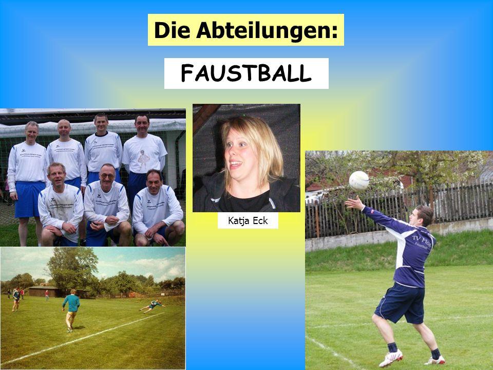 8 Die Abteilungen: FAUSTBALL Katja Eck