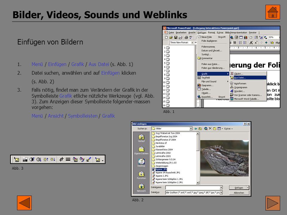 Bilder, Videos, Sounds und Weblinks Einfügen von Bildern 1.