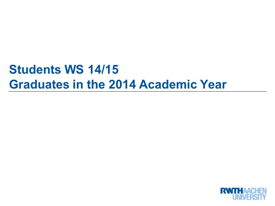 9 von 68 Students WS 14/15 Graduates in the 2014 Academic Year