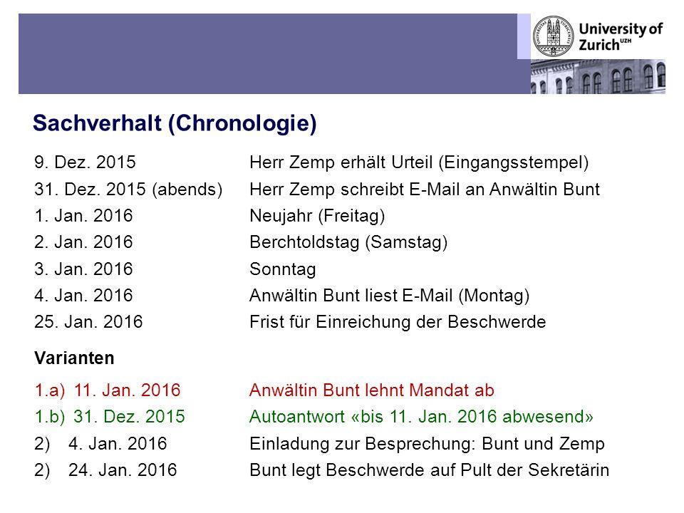 Übungen OR BT – Fall 5: Die kranke Sekretärin und der schusselige Praktikant Sachverhalt (Chronologie) 2 9.