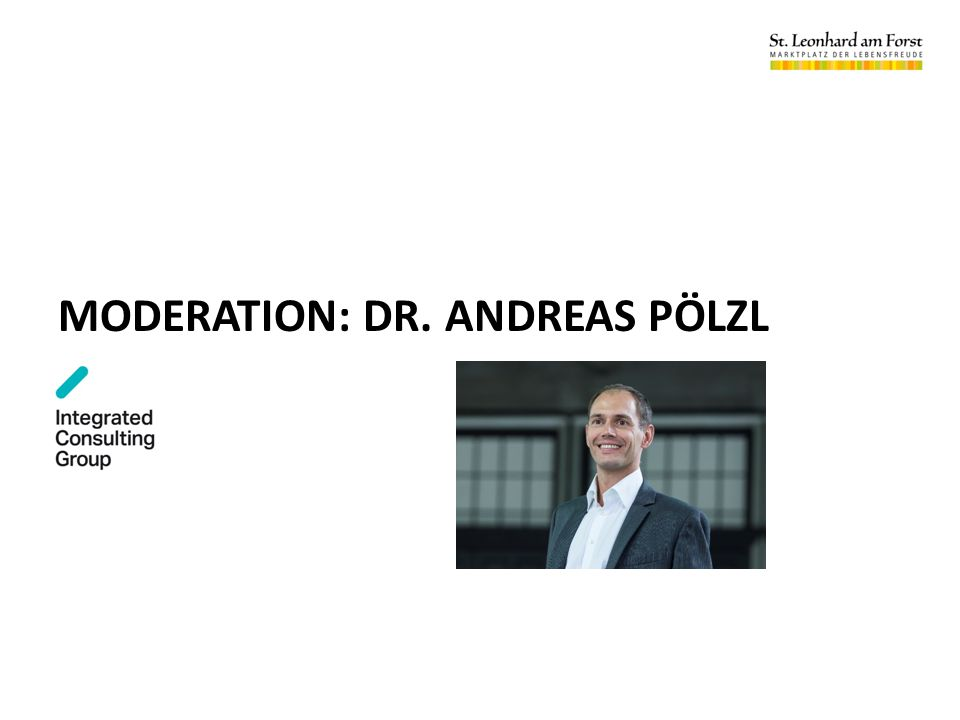 MODERATION: DR. ANDREAS PÖLZL