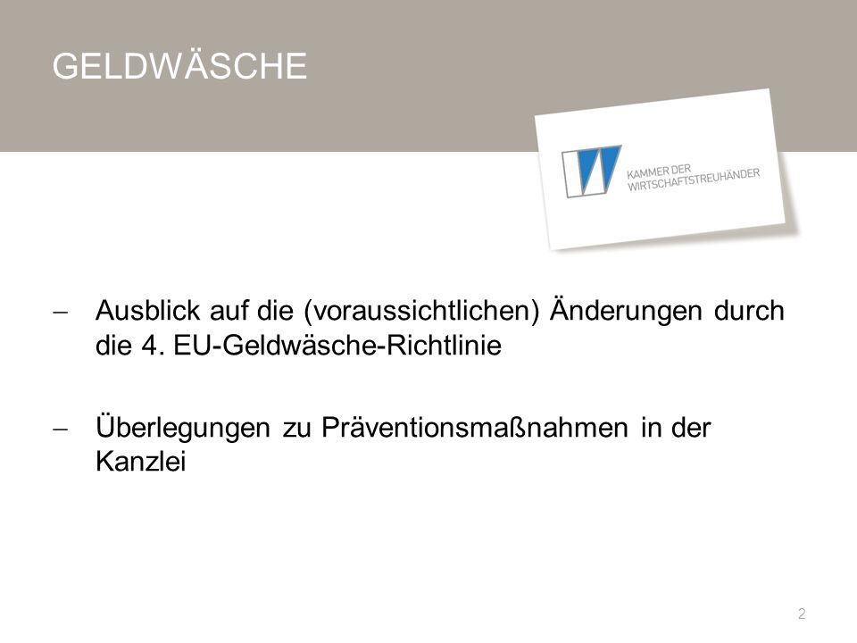 GELDWÄSCHE Von der 1.zur 4.
