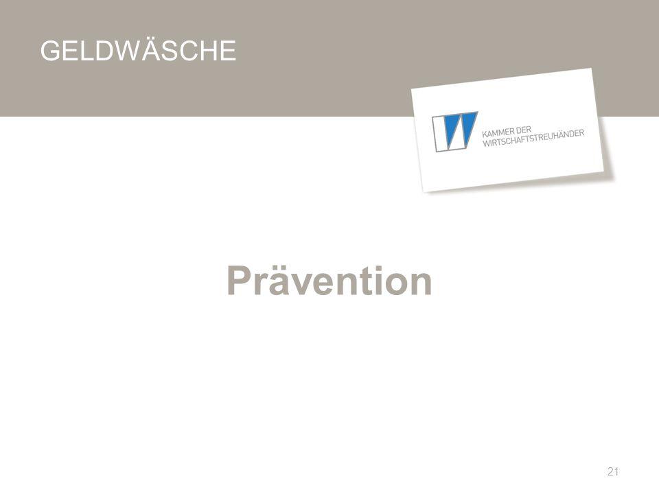 GELDWÄSCHE Prävention 21