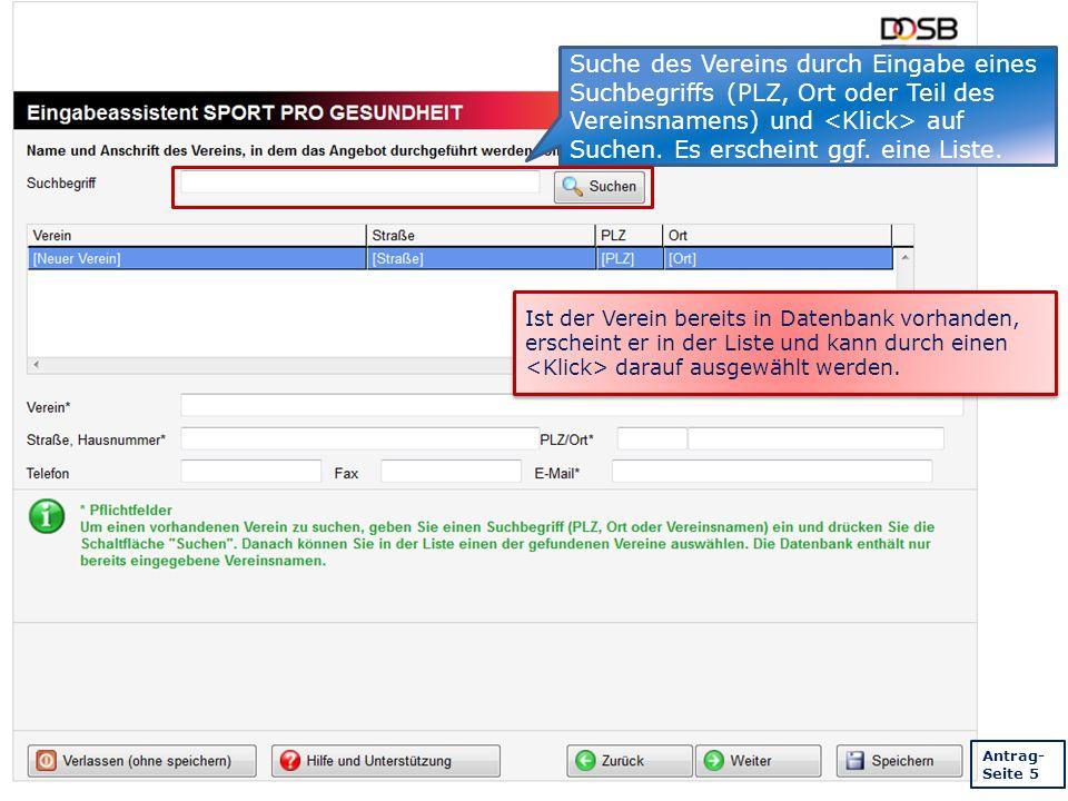 Suche des Vereins durch Eingabe eines Suchbegriffs (PLZ, Ort oder Teil des Vereinsnamens) und auf Suchen.
