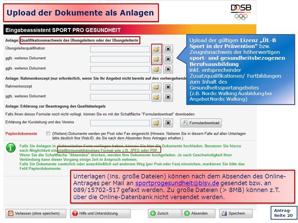 """Upload der Dokumente als Anlagen Upload der gültigen Lizenz """"ÜL-B Sport in der Prävention bzw."""