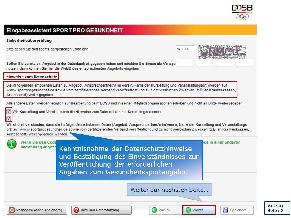 Eingabe der E-Mail-Adresse des Antragstellers für das Qualitätssiegel im Verein Antrag- Seite 3 Hinweis: An diese E-Mail-Adresse werden alle Nachrichten zur Bestätigung der Versendung bzw.