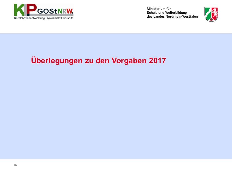 40 Überlegungen zu den Vorgaben 2017