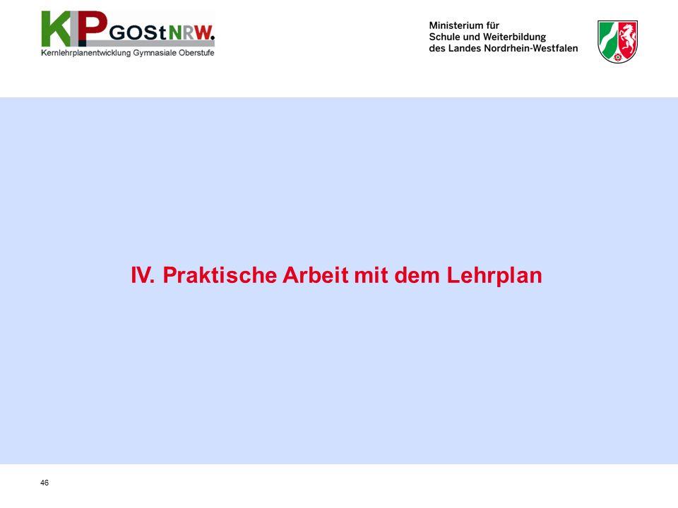 46 IV. Praktische Arbeit mit dem Lehrplan