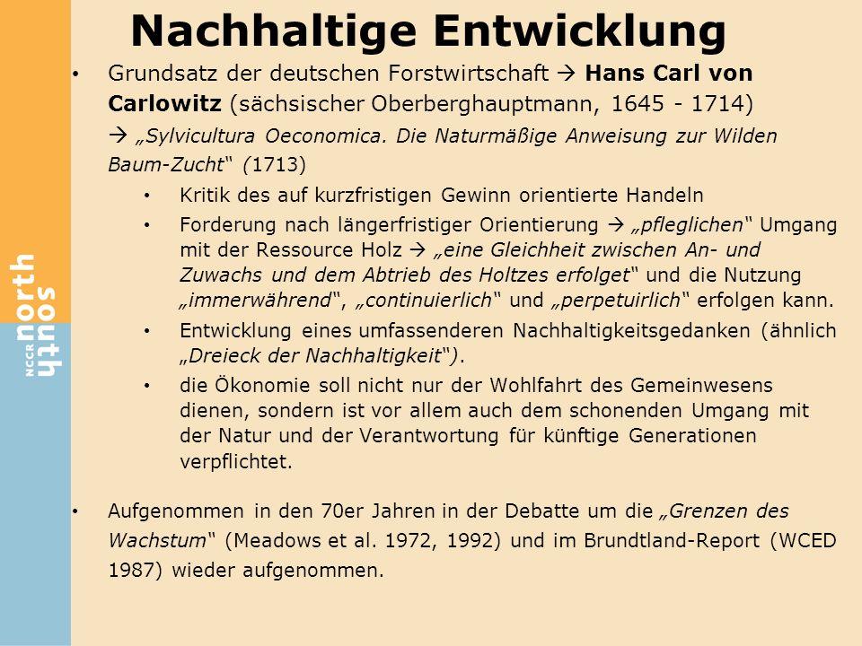 """Grundsatz der deutschen Forstwirtschaft  Hans Carl von Carlowitz (sächsischer Oberberghauptmann, 1645 - 1714)  """"Sylvicultura Oeconomica. Die Naturmä"""
