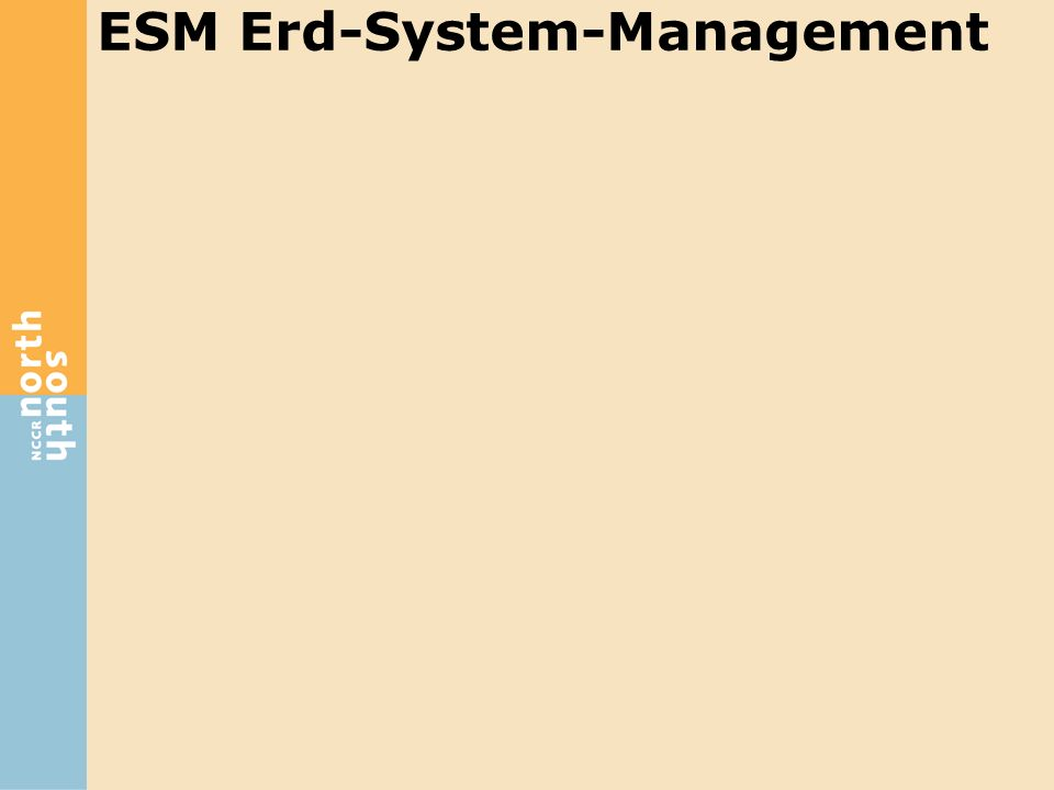 ESM Erd-System-Management
