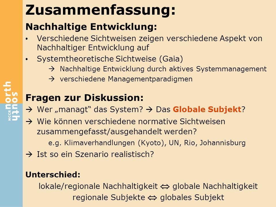 Zusammenfassung: Nachhaltige Entwicklung: Verschiedene Sichtweisen zeigen verschiedene Aspekt von Nachhaltiger Entwicklung auf Systemtheoretische Sich
