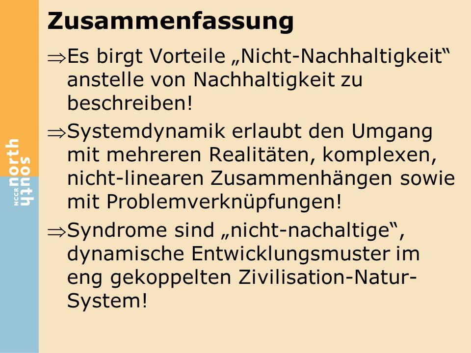 """Zusammenfassung Es birgt Vorteile """"Nicht-Nachhaltigkeit"""" anstelle von Nachhaltigkeit zu beschreiben! Systemdynamik erlaubt den Umgang mit mehreren R"""