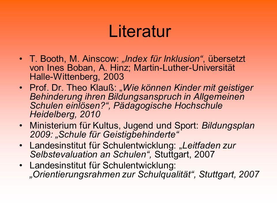 """Literatur T. Booth, M. Ainscow: """"Index für Inklusion , übersetzt von Ines Boban, A."""