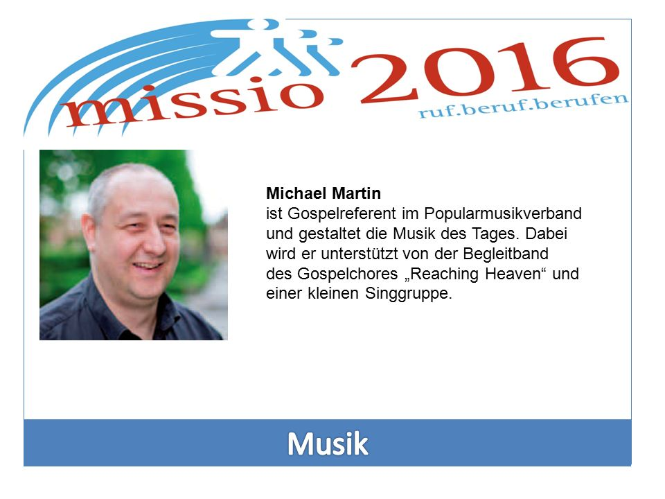 Michael Martin ist Gospelreferent im Popularmusikverband und gestaltet die Musik des Tages. Dabei wird er unterstützt von der Begleitband des Gospelch