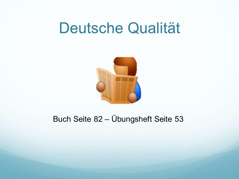 Deutsche Qualität Buch Seite 82 – Übungsheft Seite 53