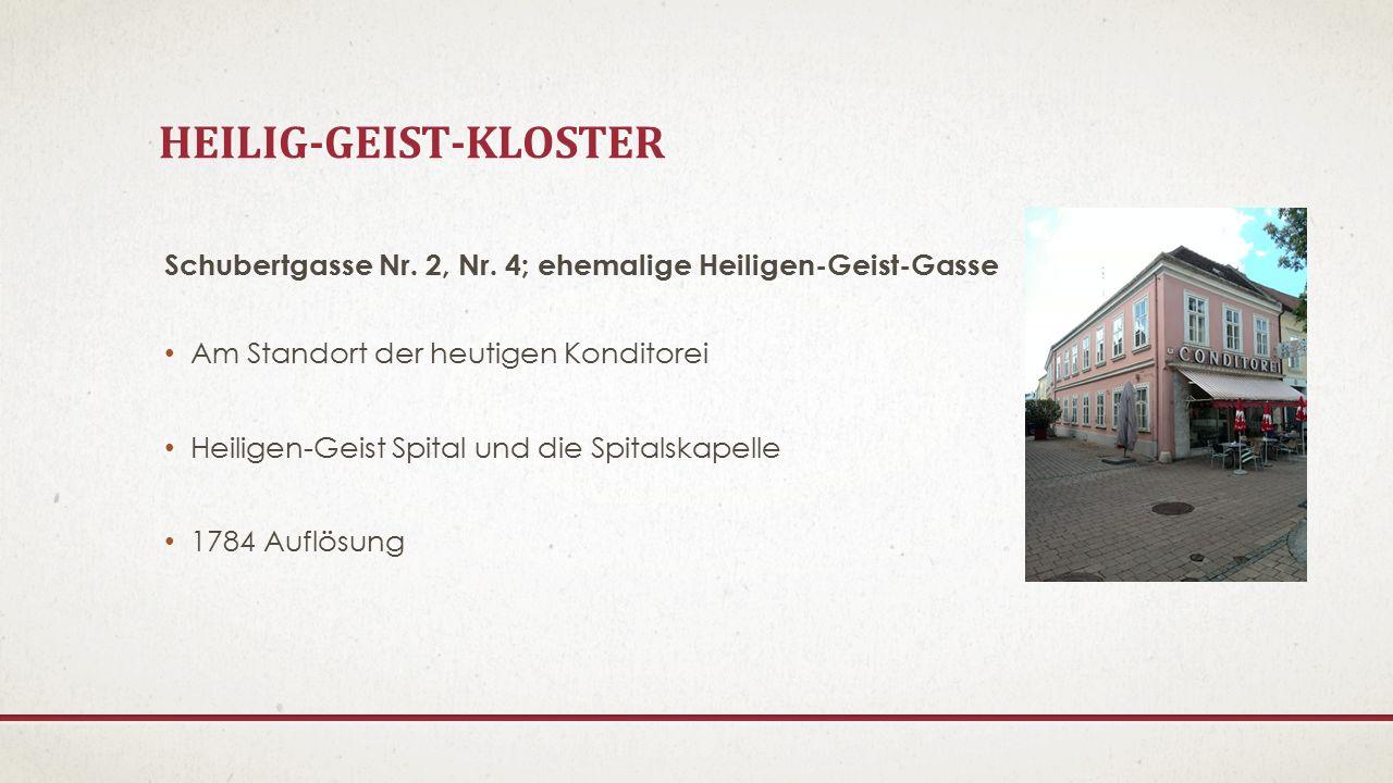 KAPUZINERKLOSTER Schillerstraße Nr.10; Stefaniegasse Nr.