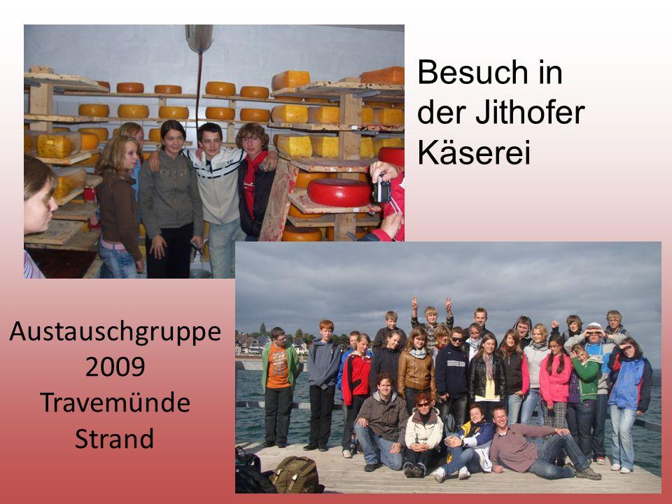 Austauschgruppe 2009 Travemünde Strand Besuch in der Jithofer Käserei