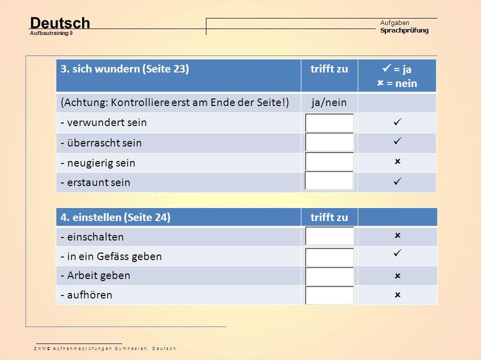 Deutsch Aufgaben Sprachprüfung Aufbautraining 9 ZKM© Aufnahmeprüfungen Gymnasien, Deutsch 3.