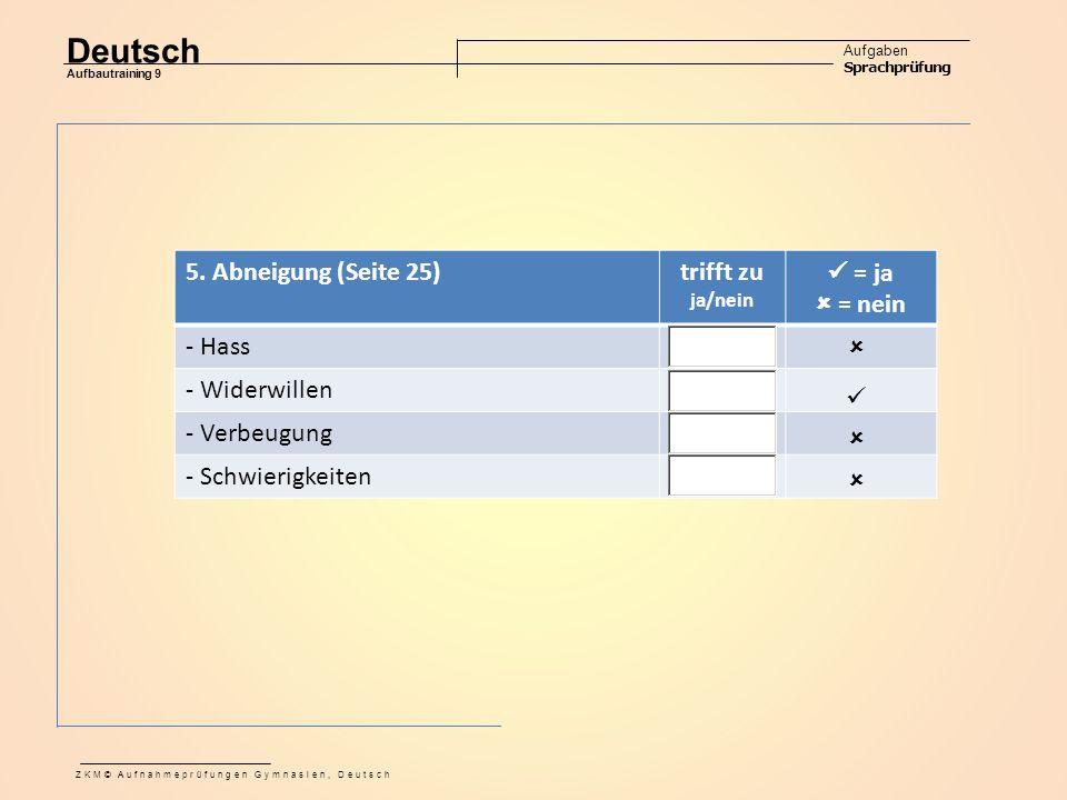 Deutsch Aufgaben Sprachprüfung Aufbautraining 9 ZKM© Aufnahmeprüfungen Gymnasien, Deutsch 5.
