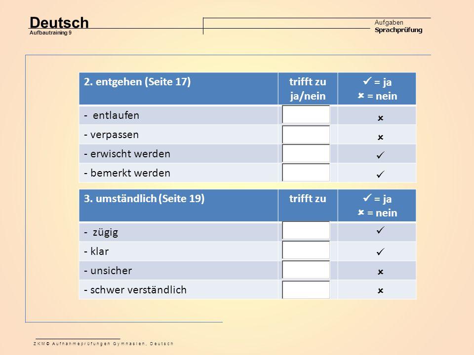 Deutsch Aufgaben Sprachprüfung Aufbautraining 9 ZKM© Aufnahmeprüfungen Gymnasien, Deutsch 2.