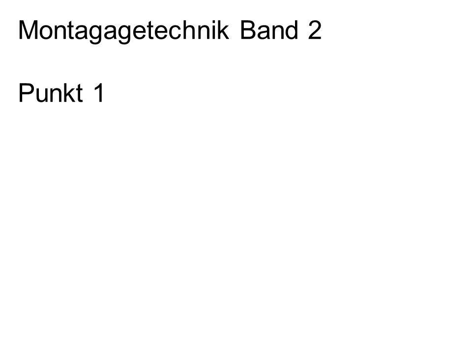 Montagagetechnik Band 2 Punkt 1