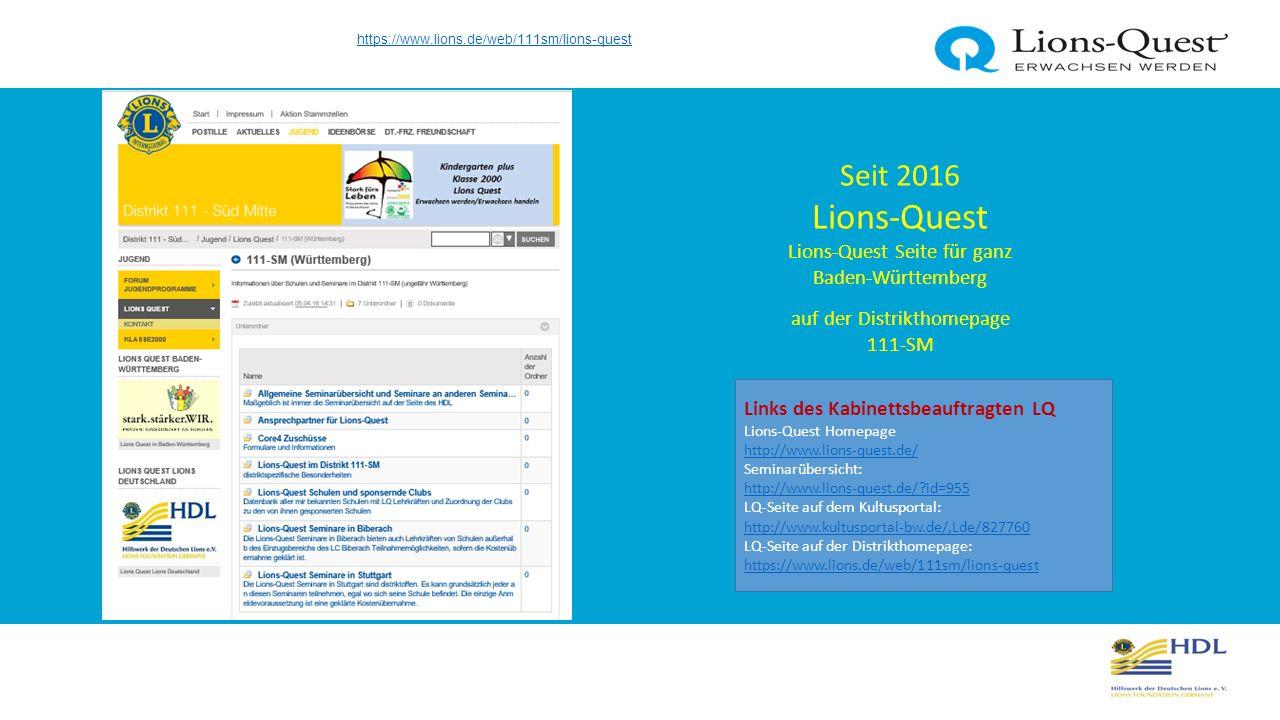 https://www.lions.de/web/111sm/forum-jugendprogramme/- /message_boards/category/1099948 Forum Jugendprogramme Lions-Quest auf der Distrikthomepage 111-SM Links des Kabinettsbeauftragten LQ Lions-Quest Homepage http://www.lions-quest.de/ http://www.lions-quest.de/ Seminarübersicht: http://www.lions-quest.de/?id=955 http://www.lions-quest.de/?id=955 LQ-Seite auf dem Kultusportal: http://www.kultusportal-bw.de/,Lde/827760 LQ-Seite auf der Distrikthomepage: https://www.lions.de/web/111sm/lions-quest http://www.kultusportal-bw.de/,Lde/827760 https://www.lions.de/web/111sm/lions-quest