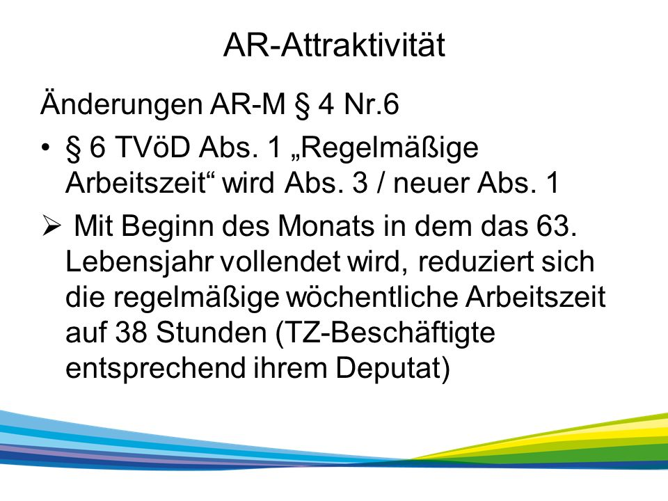 AR-Attraktivität Änderungen AR-M § 4 Nr.6 § 6 TVöD Abs.