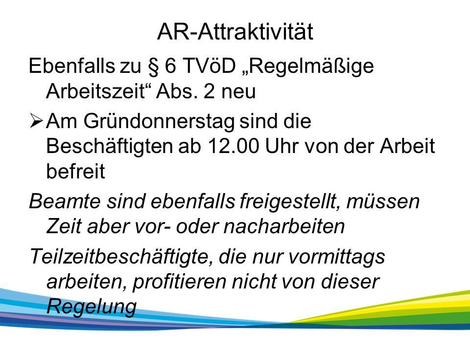 "AR-Attraktivität Ebenfalls zu § 6 TVöD ""Regelmäßige Arbeitszeit Abs."