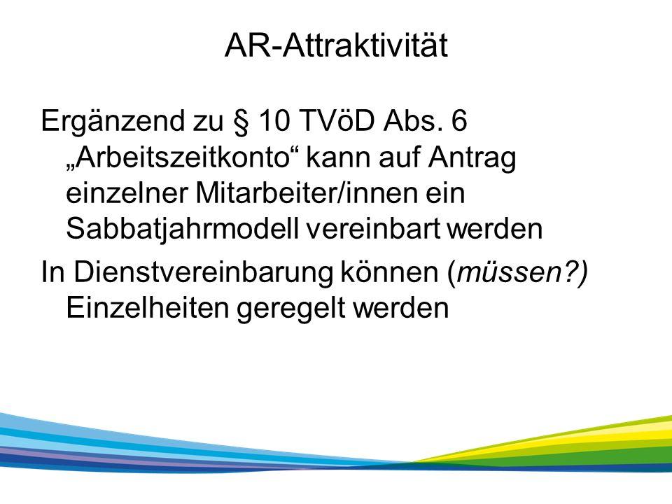 AR-Attraktivität Ergänzend zu § 10 TVöD Abs.