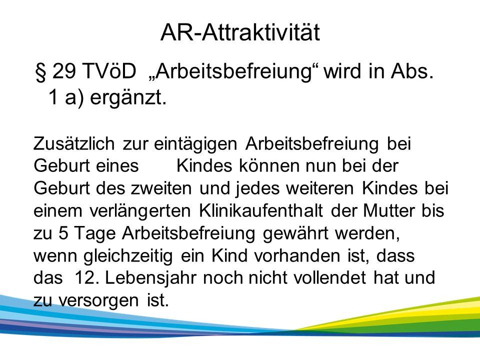 """AR-Attraktivität § 29 TVöD """"Arbeitsbefreiung wird in Abs."""