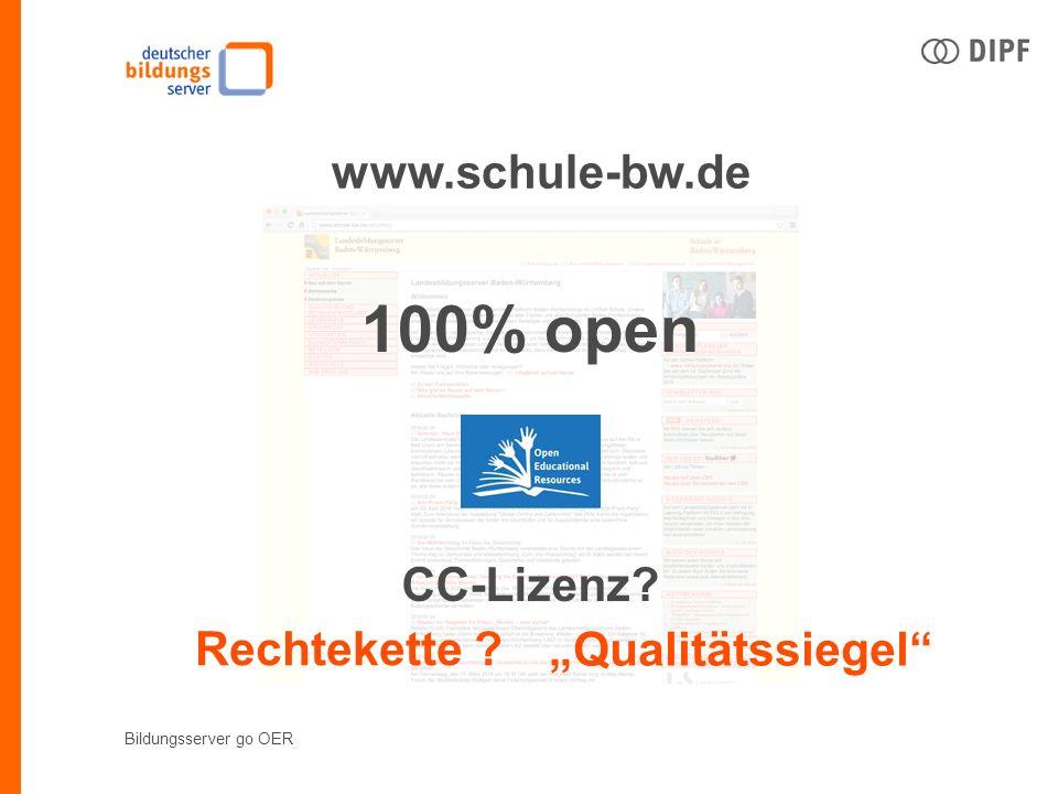 """Bildungsserver go OER www.schule-bw.de 100% open CC-Lizenz Rechtekette """"Qualitätssiegel"""