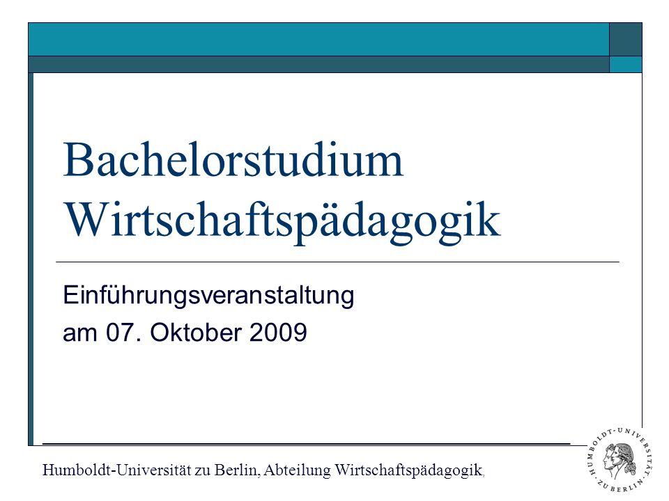 Bachelorstudium Wirtschaftspädagogik Einführungsveranstaltung am 07.