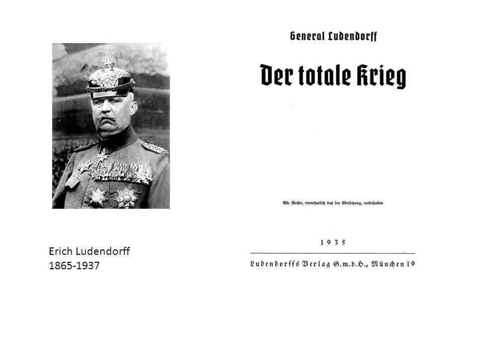 Erich Ludendorff 1865-1937