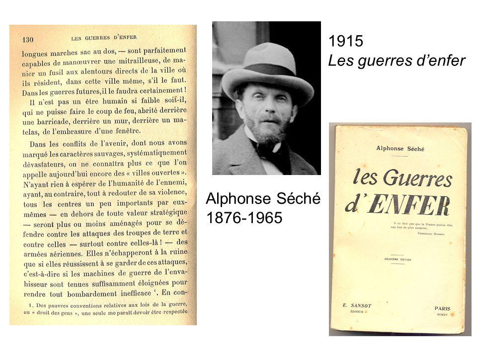1915 Les guerres d'enfer Alphonse Séché 1876-1965