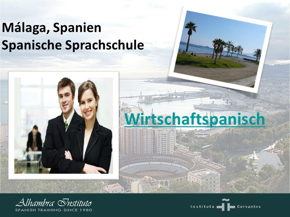 1 Wirtschaftspanisch Málaga, Spanien Spanische Sprachschule