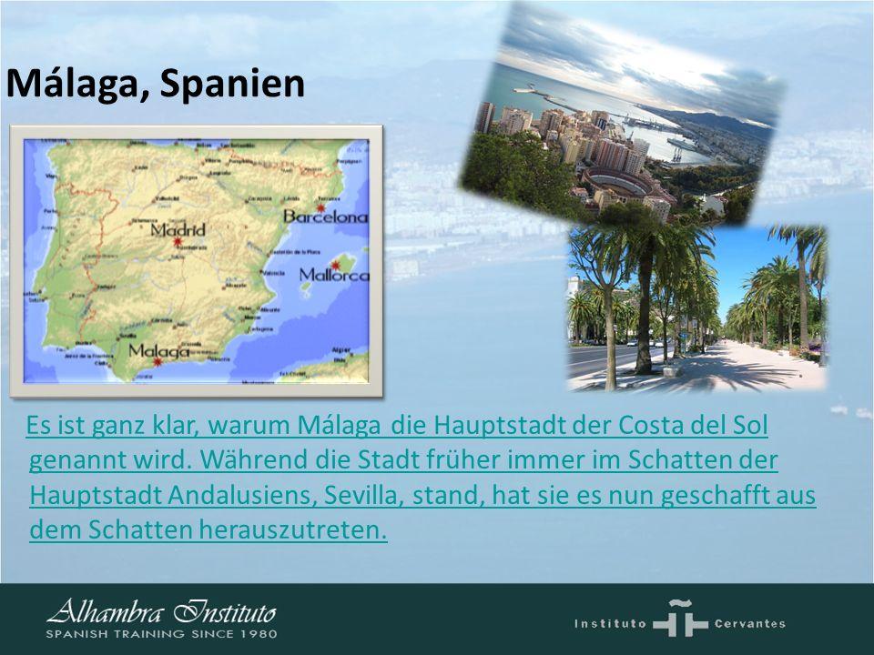 Málaga, Spanien Es ist ganz klar, warum Málaga die Hauptstadt der Costa del Sol genannt wird.