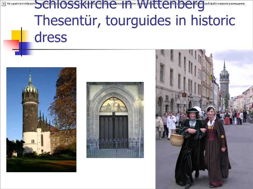 Schlosskirche in Wittenberg Thesentür, tourguides in historic dress