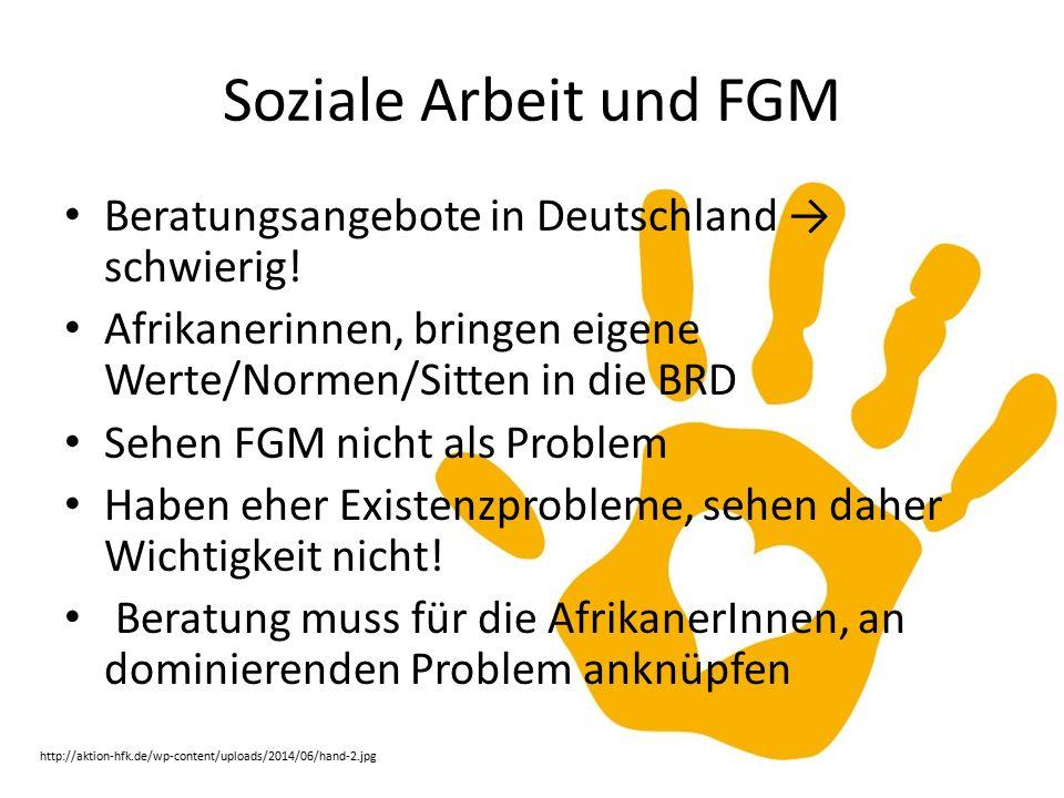 Soziale Arbeit und FGM Beratungsangebote in Deutschland → schwierig.