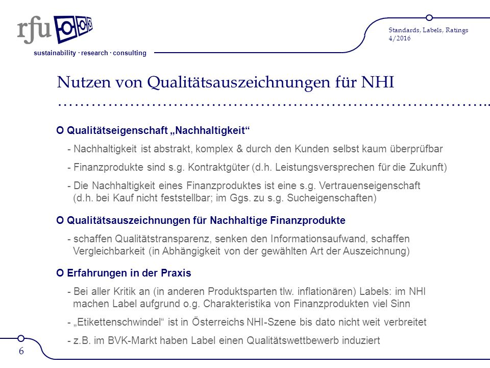sustainability · research · consulting Standards, Labels, Ratings 4/2016 Ratings, Label & Standards für NHI auf 3 Ebenen ……………………………………………………………………..
