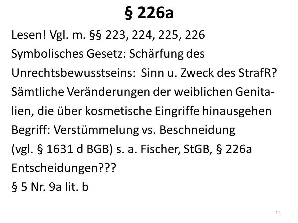 § 226a Lesen. Vgl. m.
