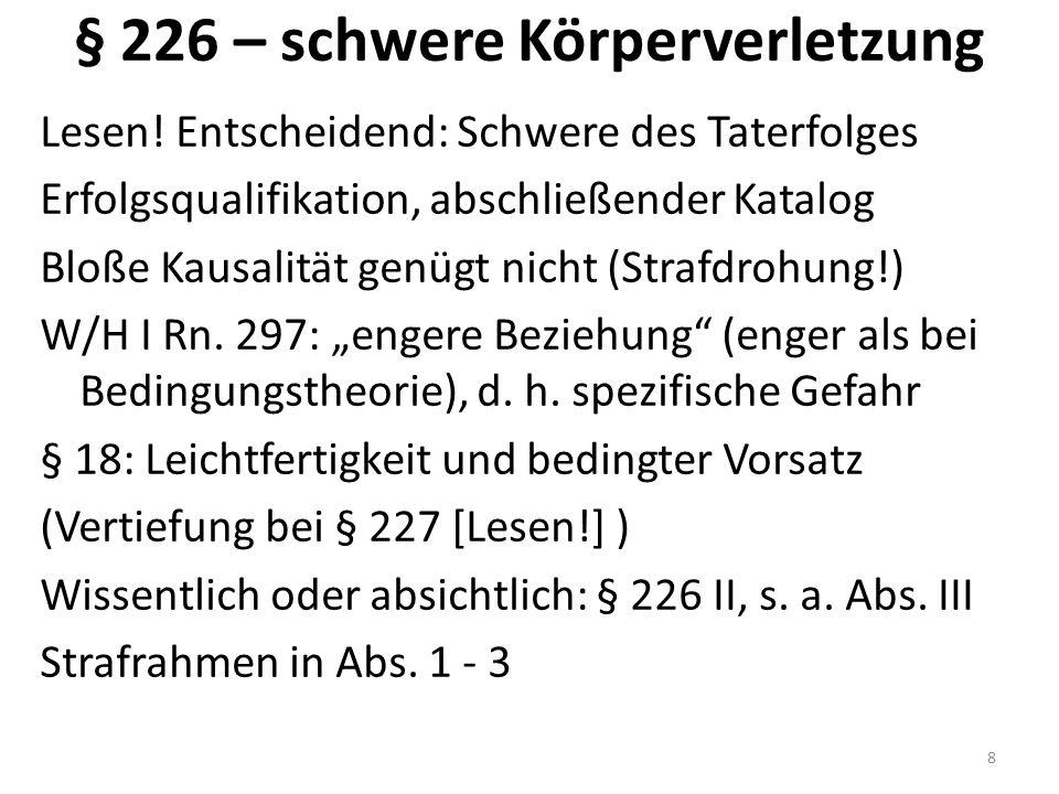 § 226 – schwere Körperverletzung Lesen.