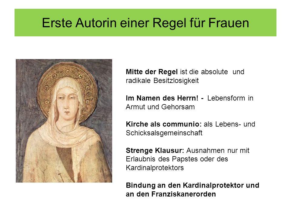 Erste Autorin einer Regel für Frauen Mitte der Regel ist die absolute und radikale Besitzlosigkeit Im Namen des Herrn.