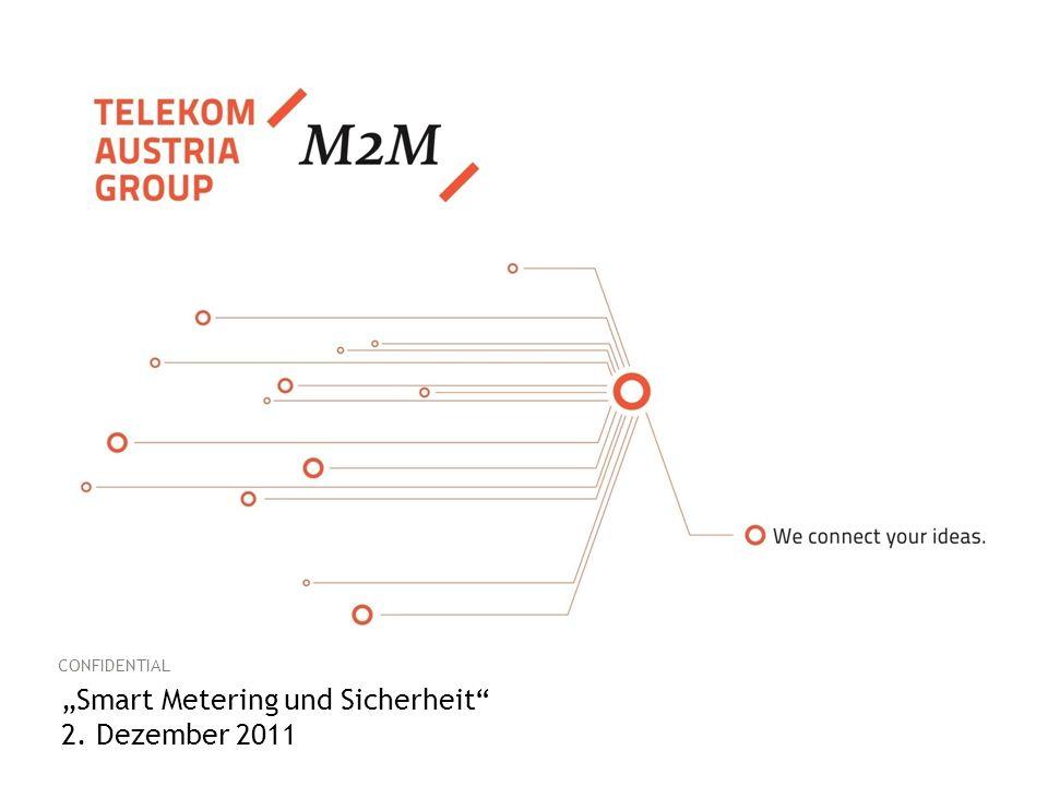 """CONFIDENTIAL """"Smart Metering und Sicherheit 2. Dezember 2011"""