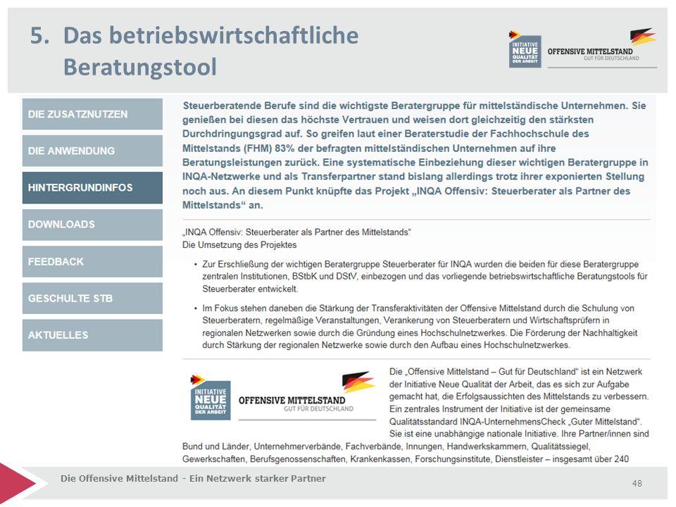 5.Das betriebswirtschaftliche Beratungstool Die Offensive Mittelstand - Ein Netzwerk starker Partner 48