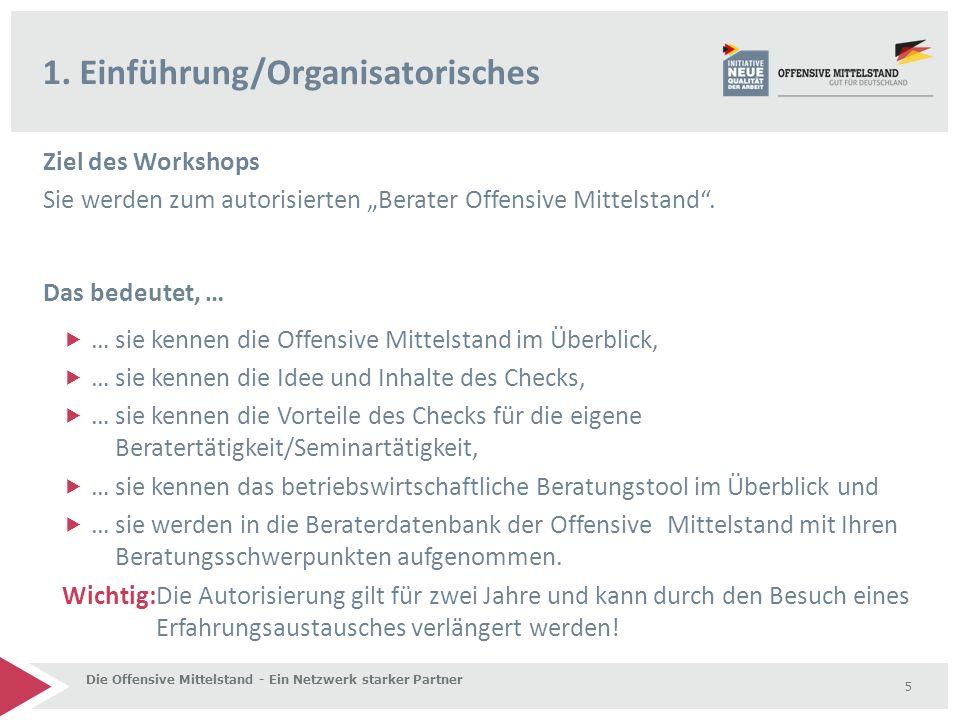"""Die Offensive Mittelstand - Ein Netzwerk starker Partner 7.Unternehmerseminar """"Selbstbewertung Check 'Guter Mittelstand' 56"""
