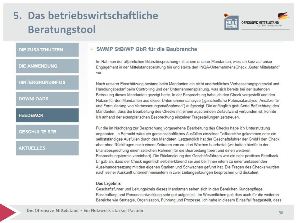 5.Das betriebswirtschaftliche Beratungstool Die Offensive Mittelstand - Ein Netzwerk starker Partner 50